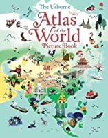 Atlas of the World Picture Book by Nathalie Ragondet (artist) Sam Baer(2015-09-01)