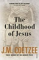 The Childhood of Jesus by J. M. Coetzee(2014-02-12)