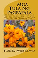 Mga Tula Ng Pagpapala: During These Times of Troubles and Uncertainties, This Simple Book of Poems Is a Must