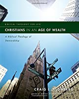 Christians in an Age of Wealth: A Biblical Theology of Stewardship (Biblical Theology for Life)【洋書】 [並行輸入品]