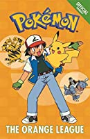 The Official Pokemon Fiction: The Orange League: Book 3