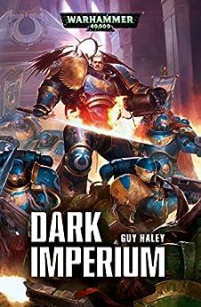 Dark Imperium (Warhammer 40,000 Book 1) by [Haley, Guy]
