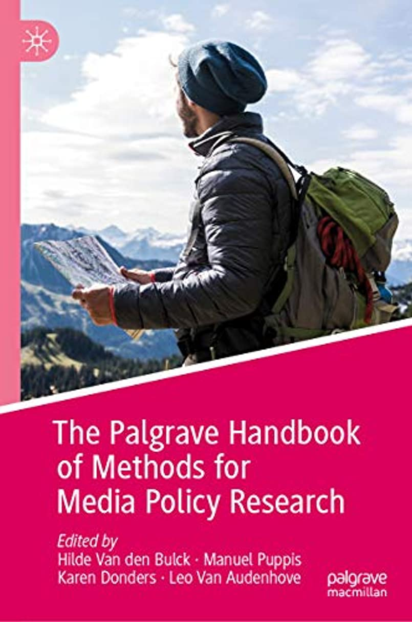 視力ドライ主流The Palgrave Handbook of Methods for Media Policy Research (English Edition)