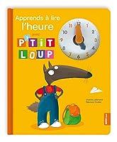 Apprends a lire l'heure avec P'tit Loup