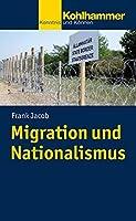 Migration Und Nationalismus (Urban-taschenbucher)