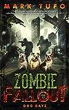 Zombie Fallout 12: Dog Dayz (English Edition) 画像