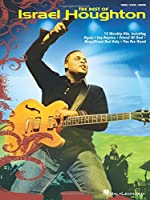The Best of Israel Houghton: Piano/Vocal/guitar