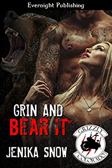 Grin and Bear It (The Grizzly MC Book 11) by [Snow, Jenika]