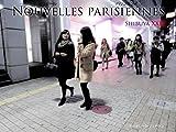NOUVELLES PARISIENNES: Shibuya XXII