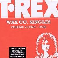 Vol. 2-T. Rex Wax Co. Singles Box (1975-78)