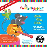 Cha Cha Cha  (Spanish Learning Songs/Canciones Inf