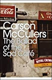 The Ballad of the Sad Café (Penguin Modern Classics)