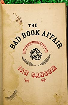 The Bad Book Affair (The Mobile Library 4) by [Sansom, Ian]