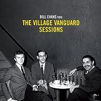 Village Vanguard Sessions by BILL TRIO EVANS (2012-05-03)