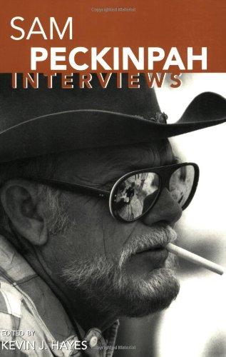 Sam Peckinpah: Interviews (Conversations With Filmmakers Series)