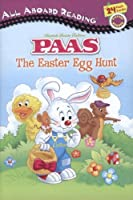 The Easter Egg Hunt: PAAS (All Aboard Reading)