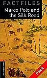 Oxford Bookworms Library Factfiles 2 Marco Polo & Silk Road CD PK N/E