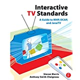 Interactive TV Standards: A Guide to MHP, OCAP, and JavaTV (English Edition)