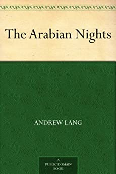 [Lang, Andrew]のThe Arabian Nights (English Edition)