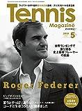 月刊テニスマガジン 2018年 05月号 [雑誌]
