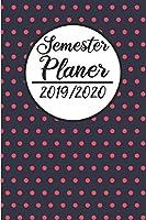 Semesterplaner 2019 / 2020: Semesterplaner 2019 2020 | Studienplaner A5, Semesterkalender, Timer, Uni Planer