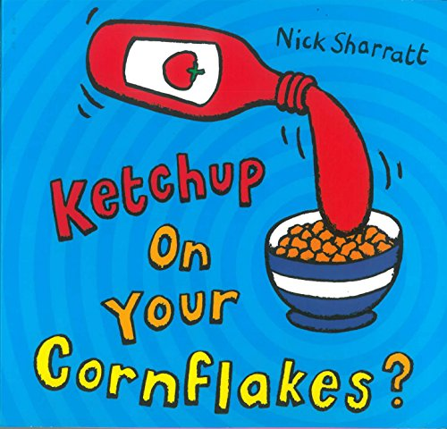 Ketchup on Your Cornflakes?の詳細を見る