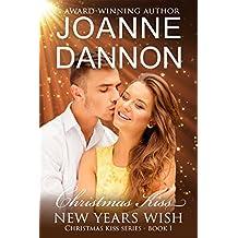 Christmas Kiss, New Year's Wish (Christmas Kiss series Book 1)