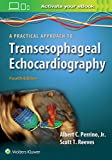 A Practical Approach to Transesophageal Echocardiography 画像
