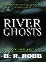 River Ghosts (Wheeler Large Print Book Series)