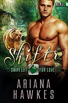 Shiftr: Swipe Left for Love (Niall): BBW Bear Shifter Romance (Hope Valley BBW Dating App Romance Book 14) by [Hawkes, Ariana]