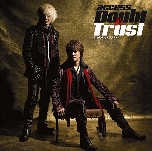 Doubt & Trust ~ダウト&トラスト~