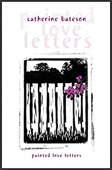 Painted Love Letters by [Bateson, Catherine]