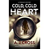 Cold, Cold Heart: A Forensic Mystery: 5
