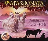 Apassionata - Gemeinsam Bis Ans Ende Der Welt