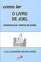 Como Ler O Livro De Joel
