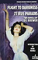 Flight to Darkness / 77 Rue Paradis