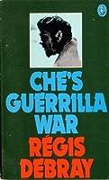 Che's Guerrilla War (Pelican S.)