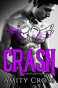 Crash: (#3 The Beat and The Pulse) by [Cross, Amity]