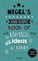 Nigel's Awesome Book of Notes, Lists & Ideas: Featuring Brain Exercises!