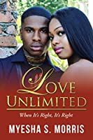 Love Unlimited: When It's Right, It's Right