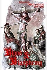 Blood and Blasphemy ペーパーバック