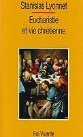 Eucharistie & vie chretie