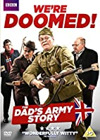 We're Doomed: The Dad's Army Story [並行輸入品]