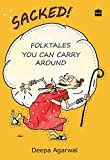 Sacked!: Folk Tales You Can Carry Around