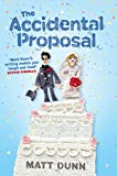The Accidental Proposal (English Edition)