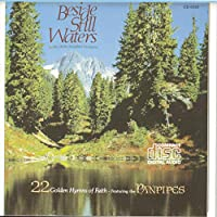 Beside Still Waters 1: 22 Golden Hymns of Faith