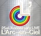 25th L'Anniversary LIVE(近日発売 予約可)