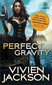 Perfect Gravity (Wanted and Wired Book 2) by [Jackson, Vivien]