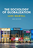 The Sociology of Globalization (English Edition)