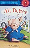 All Better (Step into Reading)